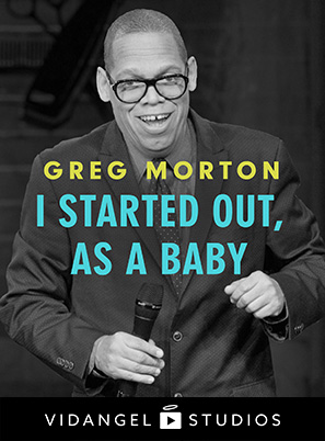 Image of Greg Morton: I Started Out, as a Baby