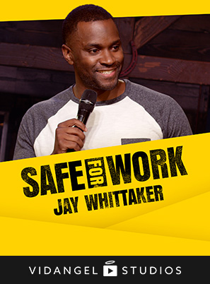 Image of Jay Whittaker: Safe for Work