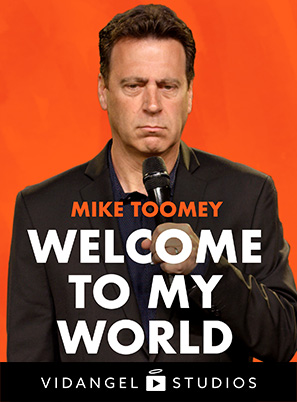 Image of Mike Toomey: Welcome to My World