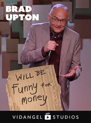 Image of Brad Upton: Will Be Funny For Money