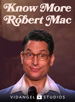 Image of Robert Mac: Know More