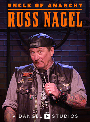 Image of Russ Nagel: Uncle of Anarchy