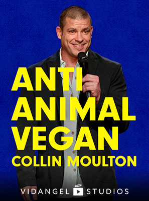 Image of Collin Moulton: Anti Animal Vegan