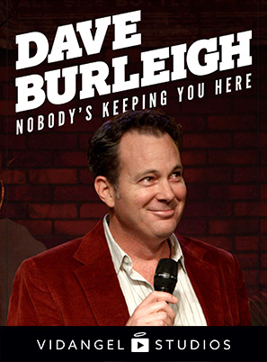 Image of Dave Burleigh: Nobody's Keeping You Here