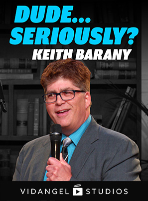 Image of Keith Barany: Dude... Seriously?