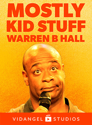 Image of Warren B. Hall: Mostly Kid Stuff
