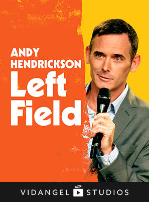 Image of Andy Hendrickson: Left Field