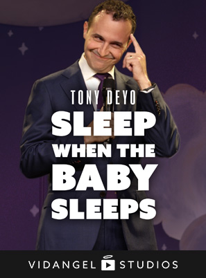 Image of Tony Deyo: Sleep When The Baby Sleeps