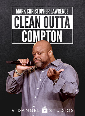 Image of Mark Christopher Lawrence: Clean Outta Compton
