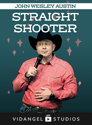 Image of John Wesley Austin: Straight Shooter