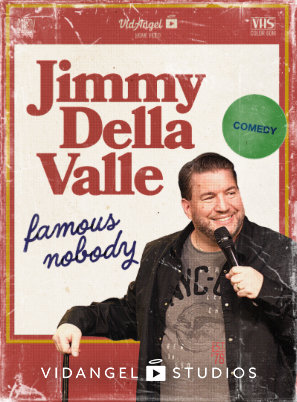 Image of Jimmy Della Valle: Famous Nobody