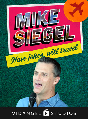 Image of Mike Siegel: Have Jokes, Will Travel