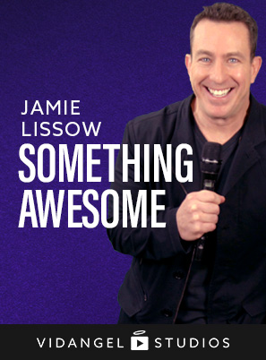 Image of Jamie Lissow: Something Awesome