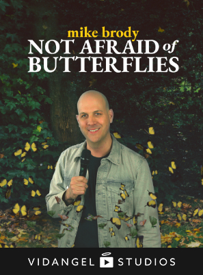 Image of Mike Brody: Not Afraid of Butterflies