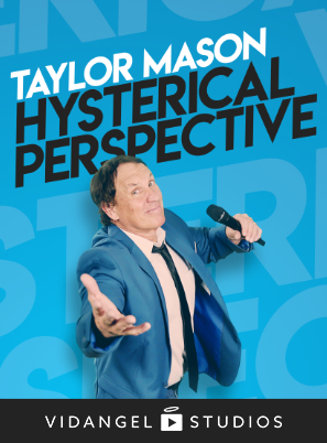 Image of Taylor Mason: Hysterical Perspective