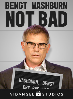 Image of Bengt Washburn: Not Bad