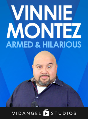 Image of Vinnie Montez: Armed and Hilarious