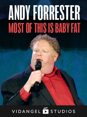 Image of Andy Forrester: Most of this is Baby Fat