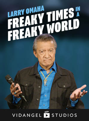 Image of Larry Omaha: Freaky Times in a Freaky World