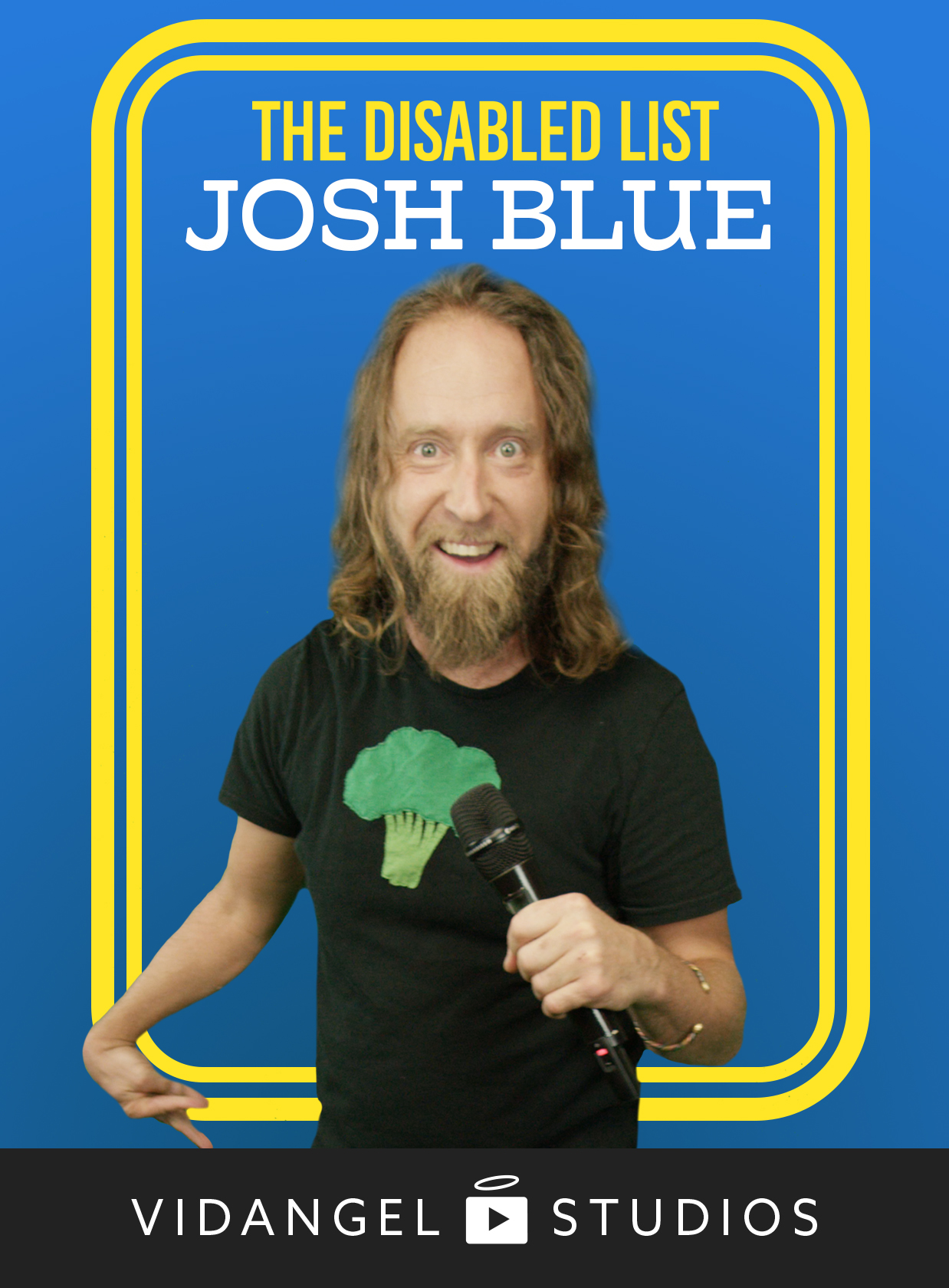 Image of Josh Blue: The Disabled List