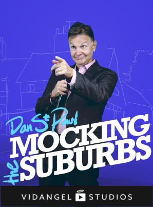 Image of Dan St. Paul: Mocking The Suburbs