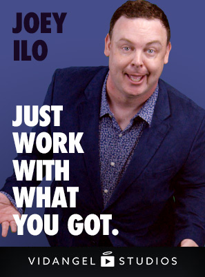 Image of Joey Ilo: Just Work With What You Got
