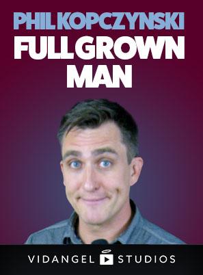 Image of Phil Kopczynski: Full Grown Man