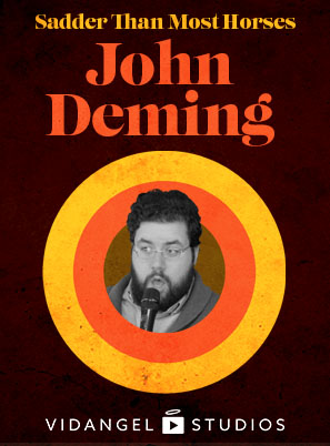 Image of John Deming: Sadder Than Most Horses