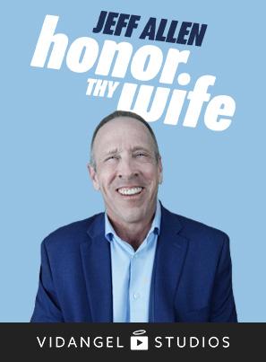 Image of Jeff Allen: Honor Thy Wife