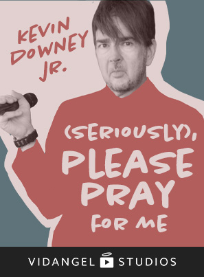 Image of Kevin Downey Jr.: (Seriously), Please Pray For Me