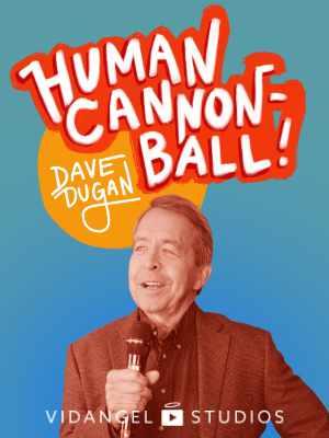 Image of Dave Dugan: Human Cannon-Ball