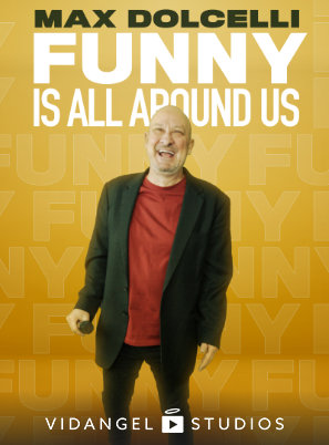Image of Max Dolcelli: Funny Is All Around Us