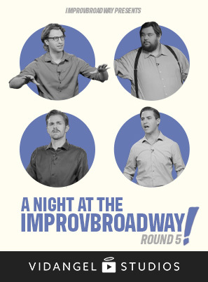 Image of IMPROVBROADWAY Presents: A Night At The IMPROVBROADWAY Round 5